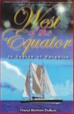 West of the Equator, Cheryl Bartlam DuBois, 0883911299