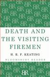 Death and the Visiting Fireman, H. R. F. Keating, 1448201292