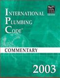2003 International Plumbing Code Commentary, International Code Council Staff, 1580011292