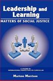 Leadership and Learning Matters of Social Justice, Marlene Morrison, 1607521296