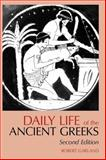 Daily Life of the Ancient Greeks, Garland, Robert, 1624661297