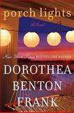 Porch Lights, Dorothea Benton Frank, 0061961299