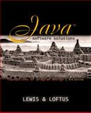 Java Software Solutions : Foundations of Program Design, Lewis, John and Loftus, William, 0201781298