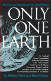 Only One Earth, Barbara Ward and Rene Jules Dubos, 039330129X