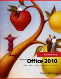 Microsoft® Office 2010, Advanced, Cable, Sandra and Morrison, Connie, 0538481293
