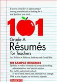 101 Grade A Resumes for Teachers, Rebecca J. Anthony and Gerald Roe, 0764101293