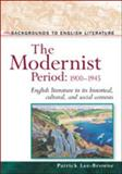 The Modernist Period, Patrick Lee-Browne, 0816051291