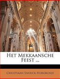 Het Mekkaansche Feest, Christiaan Snouck Hurgronje, 1148531297
