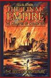 The Final Empire, Wm. H. Kötke, 1434331296