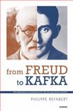 From Freud to Kafka, Philippe Refabert, 1782201297