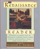 The Renaissance Reader, Kenneth J. Atchity, 0062701290