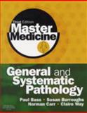 General and Systematic Pathology, Bass, Paul and Burroughs, Susan, 0080451292