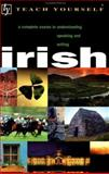 Teach Yourself Irish Complete Course, O'Se, Diarmuid and Sheils, Joseph, 065802129X