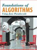Foundations of Algorithms Using Java Pseudocode, Neapolitan, Richard E. and Naimipour, Kumarss, 0763721298