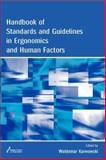 Handbook of Standards and Guidelines in Ergonomics and Human Factors, , 0805841296