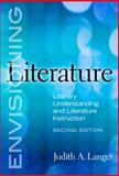 Envisioning Literature : Literary Understanding and Literature Instruction, Lieberman, Ann and Friedrich, Linda, 0807751294