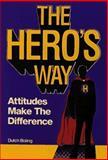 The Hero's Way, Dutch Boling, 0893341290
