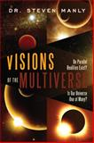 Visions of the Multiverse, Steven Manly, 1601631294