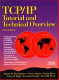 TCP IP Tutorial and Technical Overview, Muhrhammer, Martin W. and IBM Books Staff, 0130201308