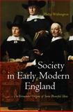 Society in Early Modern England : The Vernacular Origins of Some Powerful Ideas, Withington, Philip, 074564130X