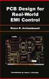 PCB Design for Real-World EMI Control, Archambeault, Bruce R., 1402071302