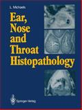 Ear, Nose and Throat Histopathology 9783540171300