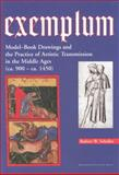 Exemplum : Model-Book Drawings and the Practice of Artistic Transmission in the Middle Ages (220 BC - C. 1470), Scheller, Robert W., 9053561307