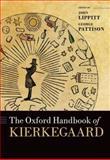 The Oxford Handbook of Kierkegaard, Lippitt, John, 0199601305