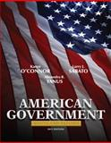 American Government : Roots and Reform, 2011 Edition, O'Connor, Karen J. and Sabato, Larry J., 0205771300