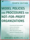 Model Policies and Procedures for Not-For-Profit Organizations, McMillan, Edward J., 0470171308