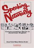 Speaking Naturally, Bruce Tillitt and Mary Newton Bruder, 0521271304