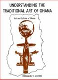 Understanding the Traditional Art of Ghana 9780838621301