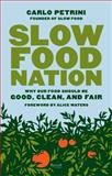 Slow Food Nation 1st Edition