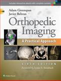 Orthopedic Imaging : A Practical Approach, Greenspan, Adam, 1451191308
