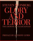 Glory and Terror, Steven Weinberg, 1590171306