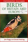 Birds of Britain and Europe, Jim Flegg, David Hosking, 184330130X