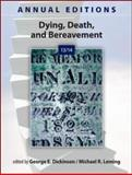 Annual Editions: Dying, Death, and Bereavement 13/14, Dickinson, George and Leming, Michael, 0078051304