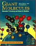 Giant Molecules : Here, There, and Everywhere, Grosberg, Alexander Y. and Khoklov, Alexei R., 0123041309
