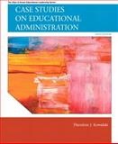 Case Studies on Educational Administration, Kowalski, Theodore J., 0137071302