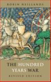 The Hundred Years War, Neillands, Robin, 0415261309