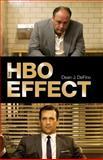 The HBO Effect, DeFino, Dean J., 082642130X