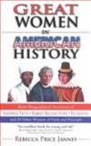 Great Women in American History, Rebecca Price Janney, 0889651302