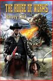 The House of Worms, Harvey Click, 1492841307