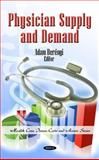 Physician Supply and Demand, , 1608761304
