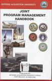 Joint Program Management Handbook, July 2004, C. B. Cochrane, 0160731305