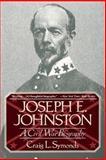 Joseph E. Johnston, Craig L. Symonds, 0393311309