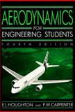 Aerodynamics for Engineering Students, Houghton, E. L. and Carpenter, P. W., 0470221305