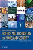 Handbook of Science and Technology for Homeland Security, Voeller, John G., 0471761303