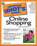 Complete Idiot's Guide to Online Shopping, Preston Gralla, 0789721309