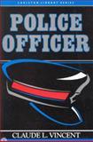 Police Officer, Vincent, Claude, 0886291305